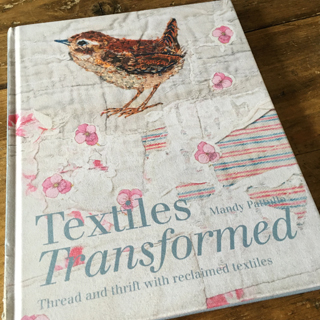 Textiles Transformed Book by Mandy Pattullo